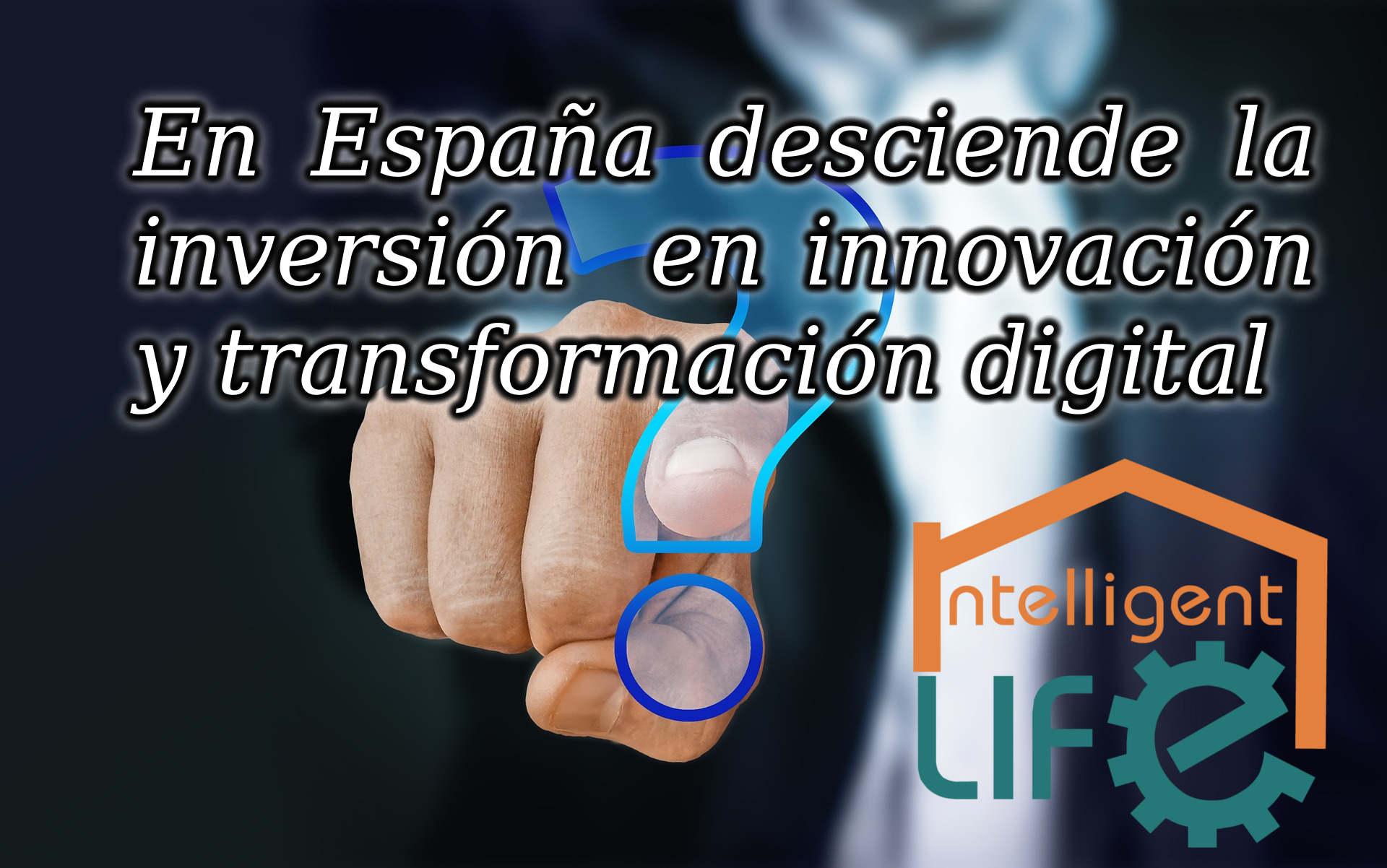 Desciende la inversión en TIC las empresas de España. Actualidad Intelligent Life