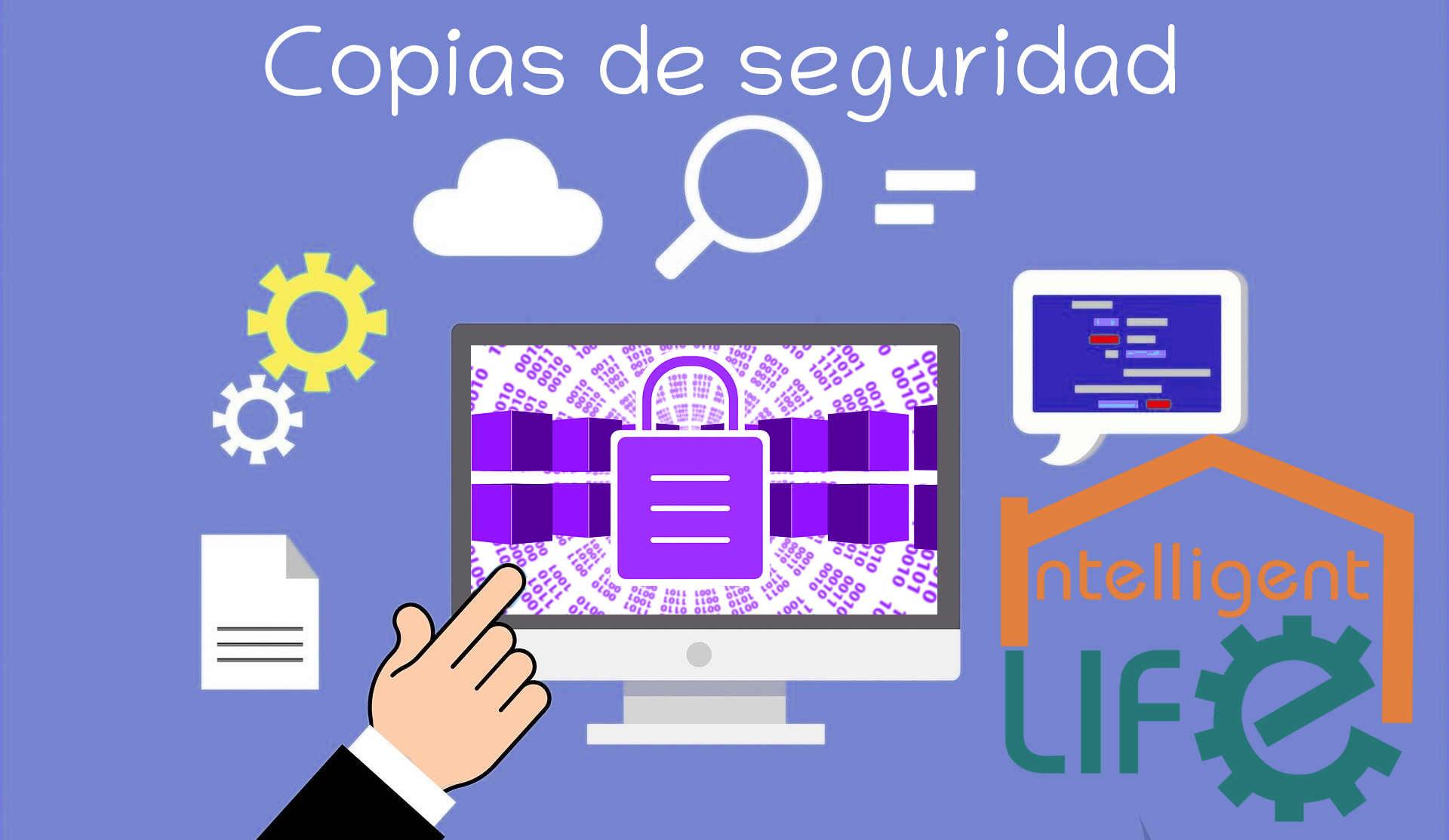Servicio Copias de seguridad con Intelligent Life